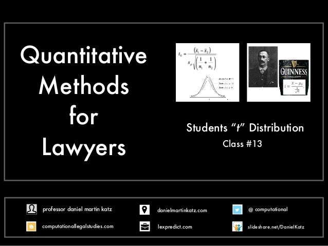 "Quantitative Methods for Lawyers Class #13 Students ""t"" Distribution @ computational computationallegalstudies.com profess..."