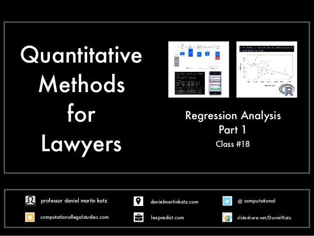 Quantitative Methods for Lawyers Class #18 Regression Analysis Part 1 @ computational computationallegalstudies.com profes...