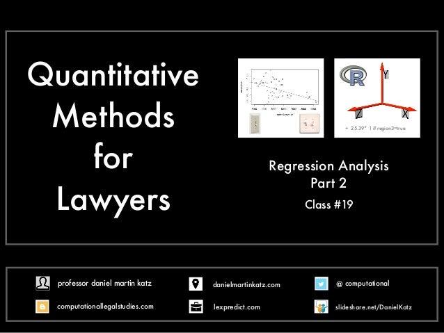 Quantitative Methods for Lawyers Class #19 Regression Analysis Part 2 + 25.39* 1 if region3=true @ computational computati...
