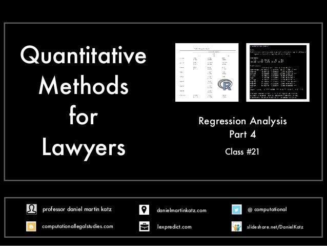 Quantitative Methods for Lawyers Class #21 Regression Analysis Part 4 @ computational computationallegalstudies.com profes...
