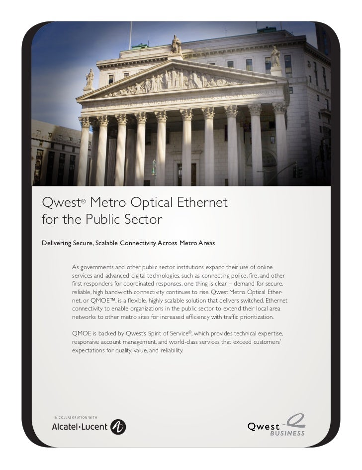 Qwest® Metro Optical Ethernetfor the Public SectorDelivering Secure, Scalable Connectivity Across Metro Areas             ...