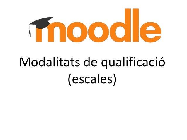 Modalitats de qualificació (escales)