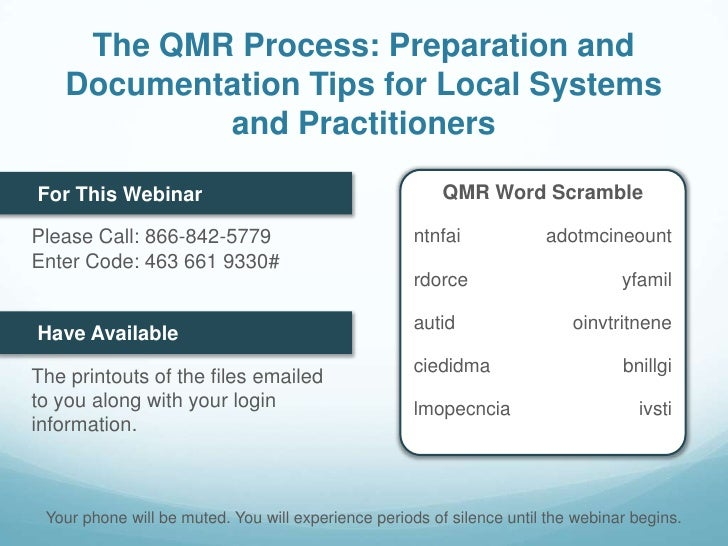 The QMR Process: Preparation and Documentation Tips for Local Systems and Practitioners<br />QMR Word Scramble<br />For Th...