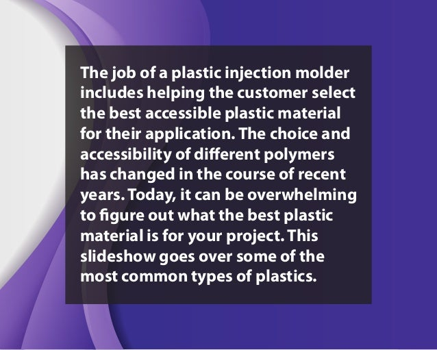 Common Injection Molded Plastics Slide 2