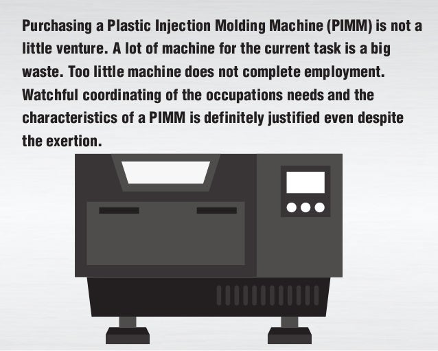 How to select a Plastic Injection Molding Machine Slide 2