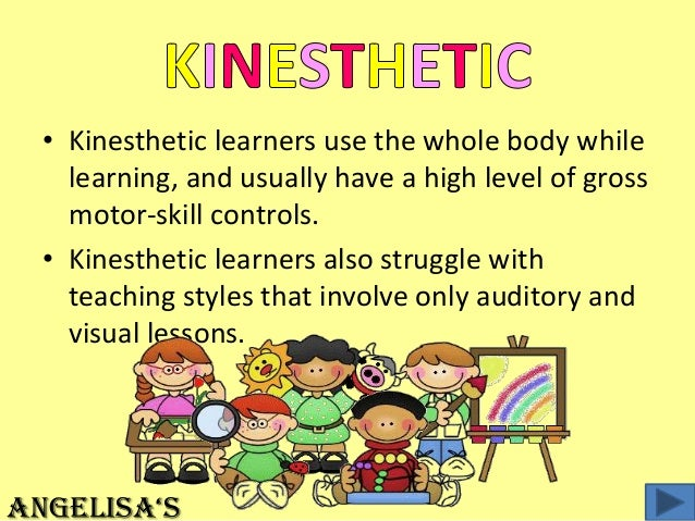 kinesthetic learning style essay The vark (visual, aural, read/write, kinesthetic)  with a specific profile of their learning style or styles  custom essay sample on vark analysis paper.