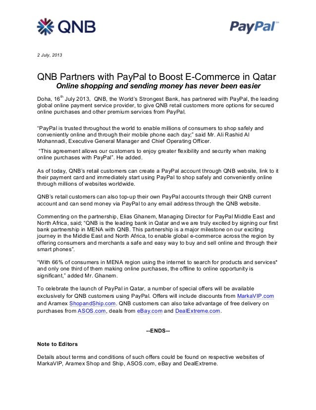 2 July, 2013 QNB Partners with PayPal to Boost E-Commerce in Qatar Online shopping and sending money has never been easi...