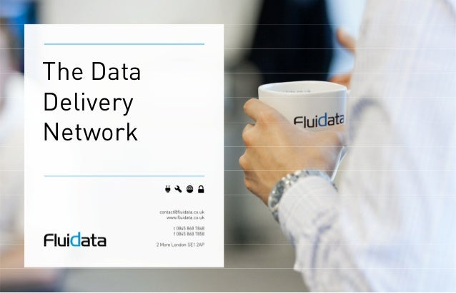 The Data Delivery Network