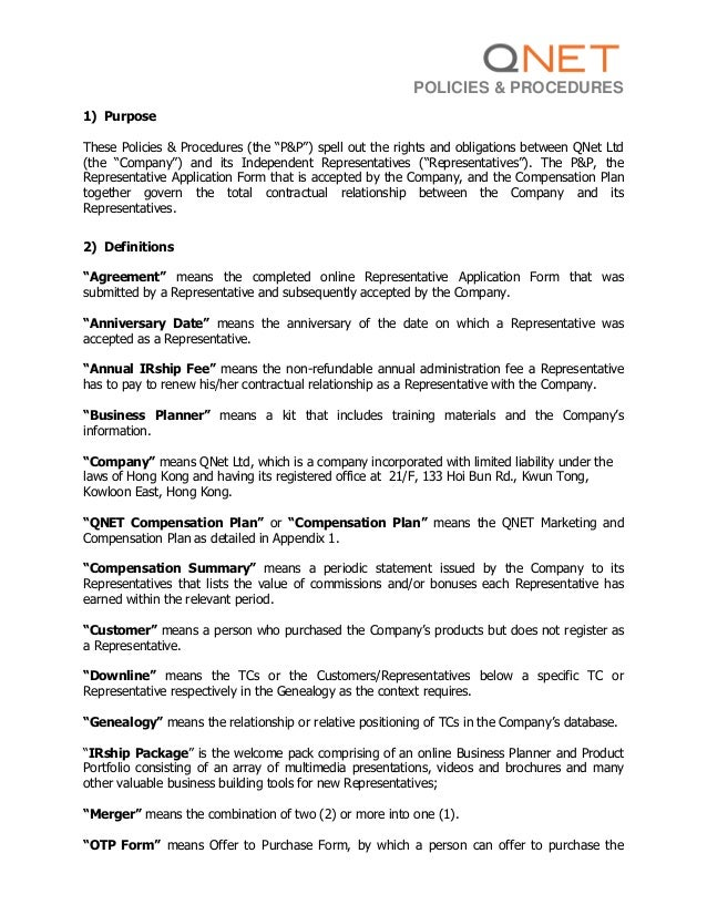 """POLICIES & PROCEDURES1) PurposeThese Policies & Procedures (the """"P&P"""") spell out the rights and obligations between QNet L..."""
