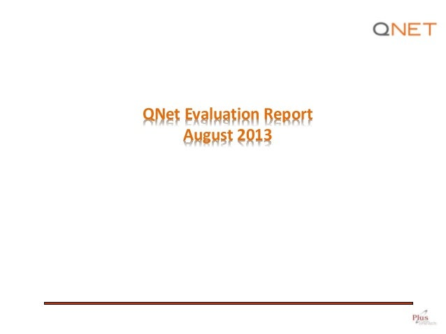 QNet Evaluation Report August 2013