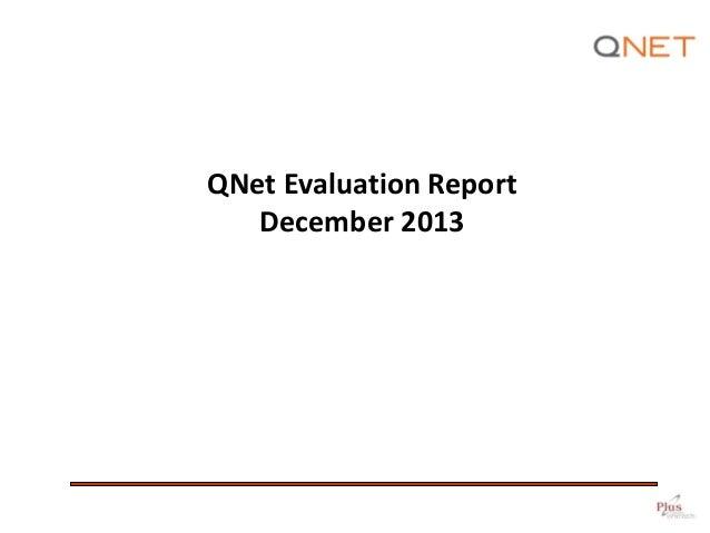 QNet Evaluation Report December 2013