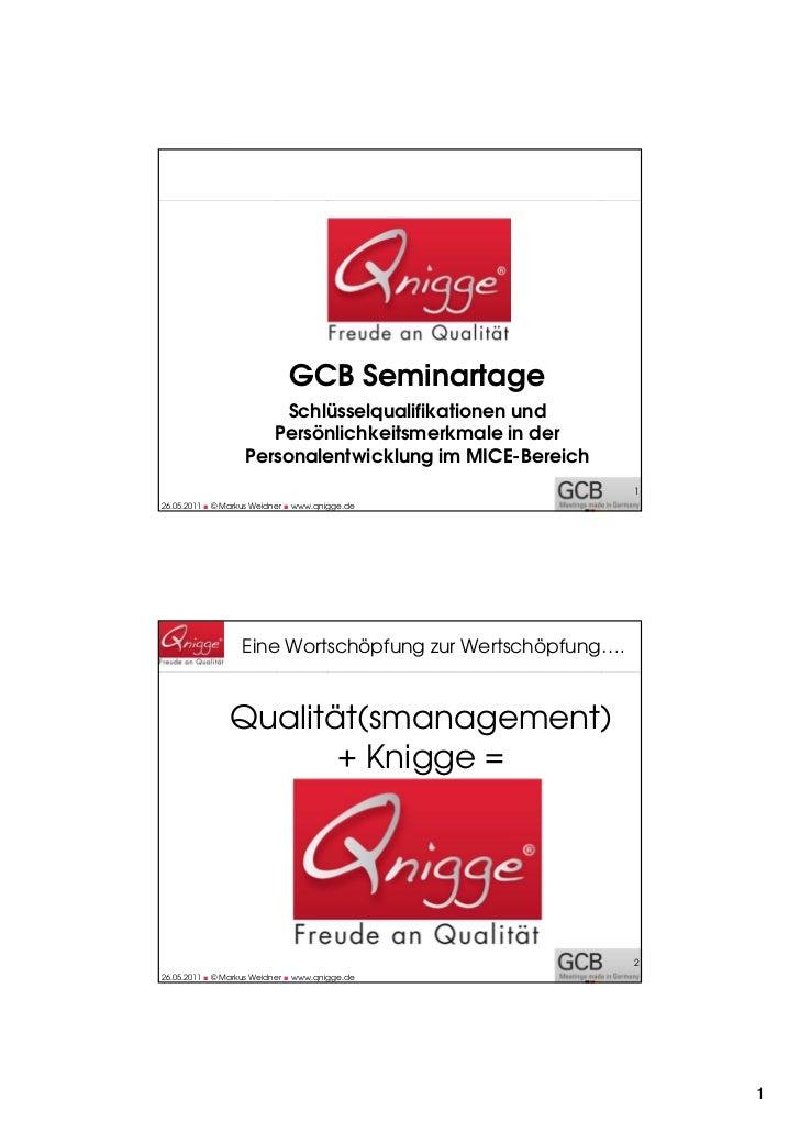 GCB Seminartage                        Schlüsselqualifikationen und                      Persönlichkeitsmerkmale in der   ...