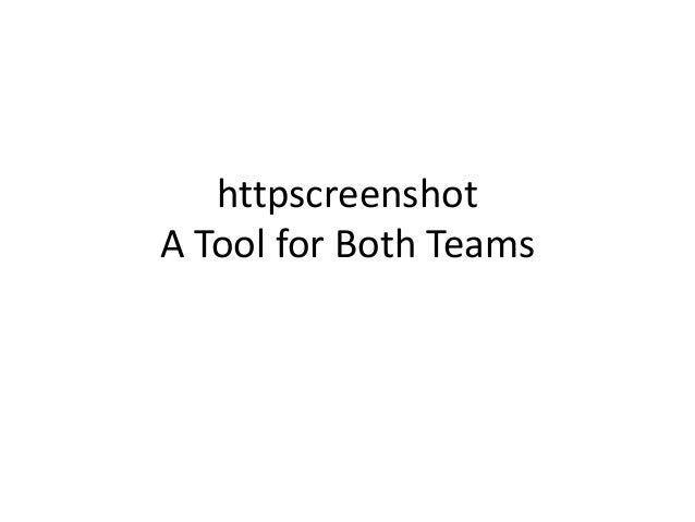 httpscreenshot A Tool for Both Teams