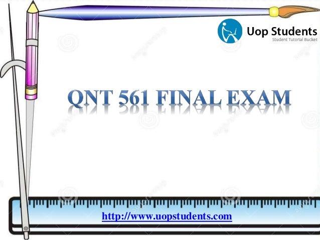 QNT 561 Final Exam QNT 561 Week 2 Practice Problems QNT