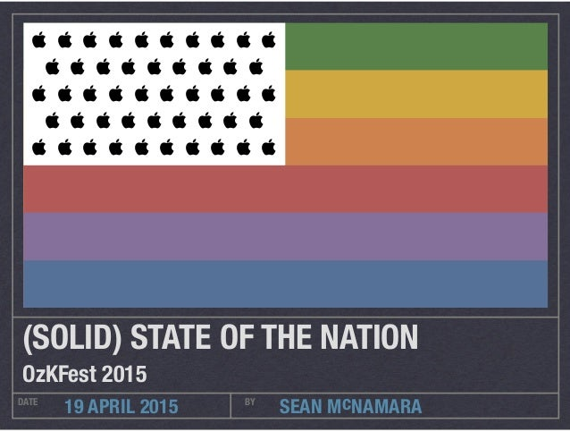 SEAN McNAMARADATE BY 19 APRIL 2015 (SOLID) STATE OF THE NATION OzKFest 2015                        ...