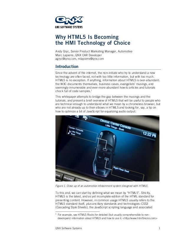 QNX Software Systems 1 Why HTML5 Is Becoming the HMI Technology of Choice Andy Gryc, Senior Product Marketing Manager, Aut...