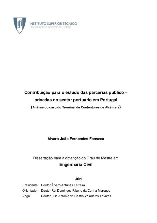 Contribuição para o estudo das parcerias público – privadas no sector portuário em Portugal (Análise do caso do Terminal d...