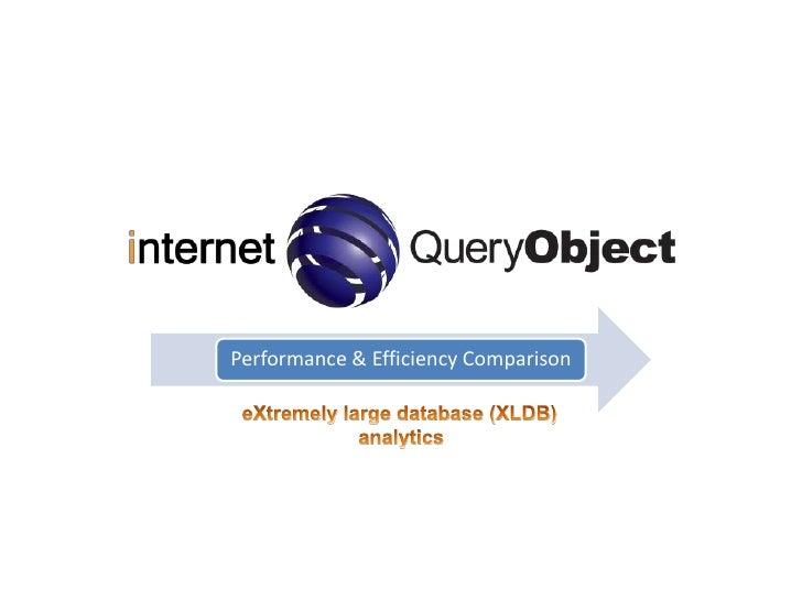 eXtremely large database (XLDB)<br />analytics<br />