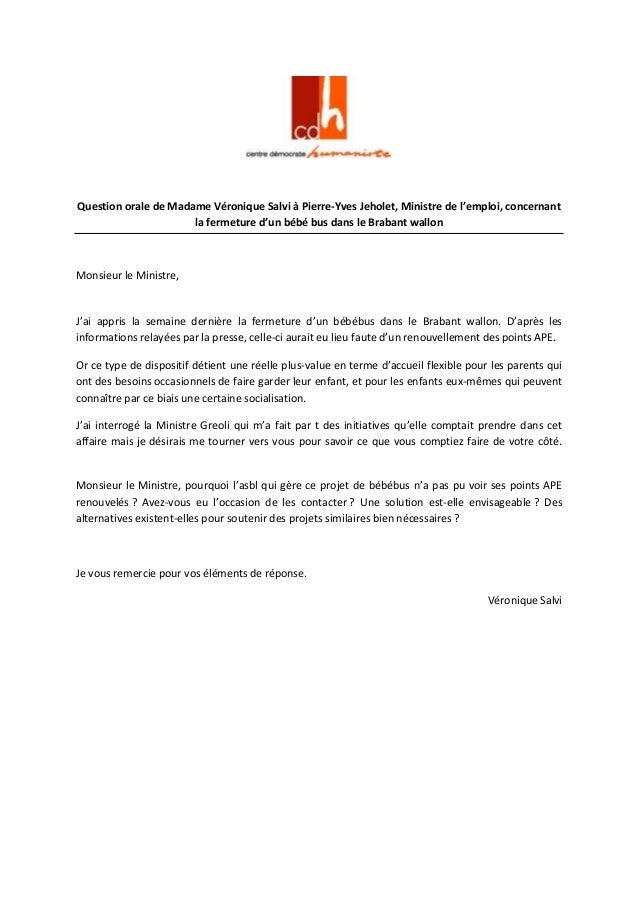 Question orale de Madame Véronique Salvi à Pierre-Yves Jeholet, Ministre de l'emploi, concernant la fermeture d'un bébé bu...