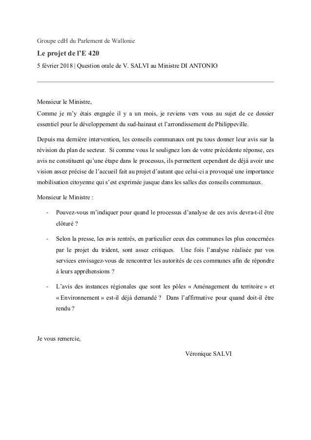 Groupe cdH du Parlement de Wallonie Le projet de l'E 420 5 février 2018 | Question orale de V. SALVI au Ministre DI ANTONI...