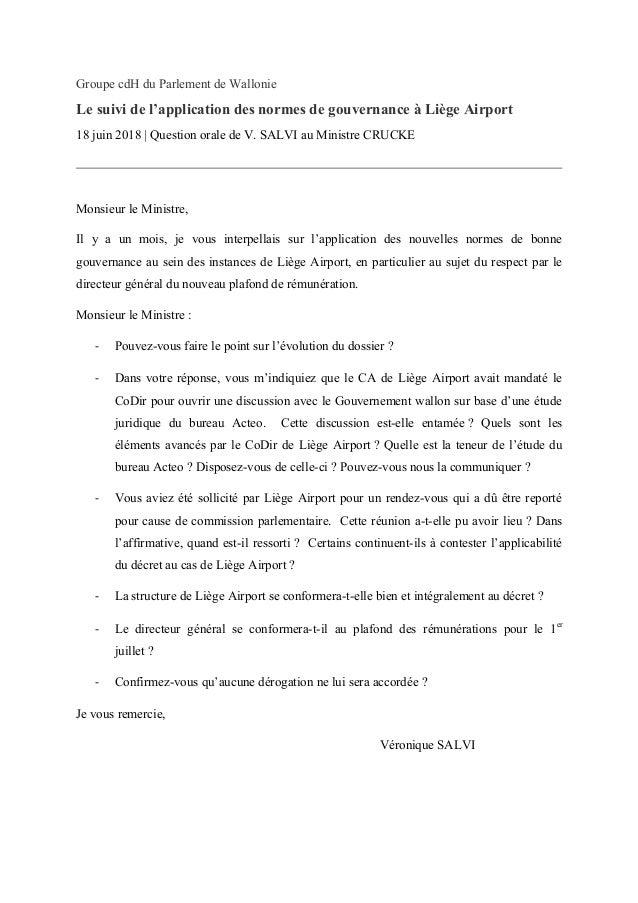 Groupe cdH du Parlement de Wallonie Le suivi de l'application des normes de gouvernance à Liège Airport 18 juin 2018 | Que...