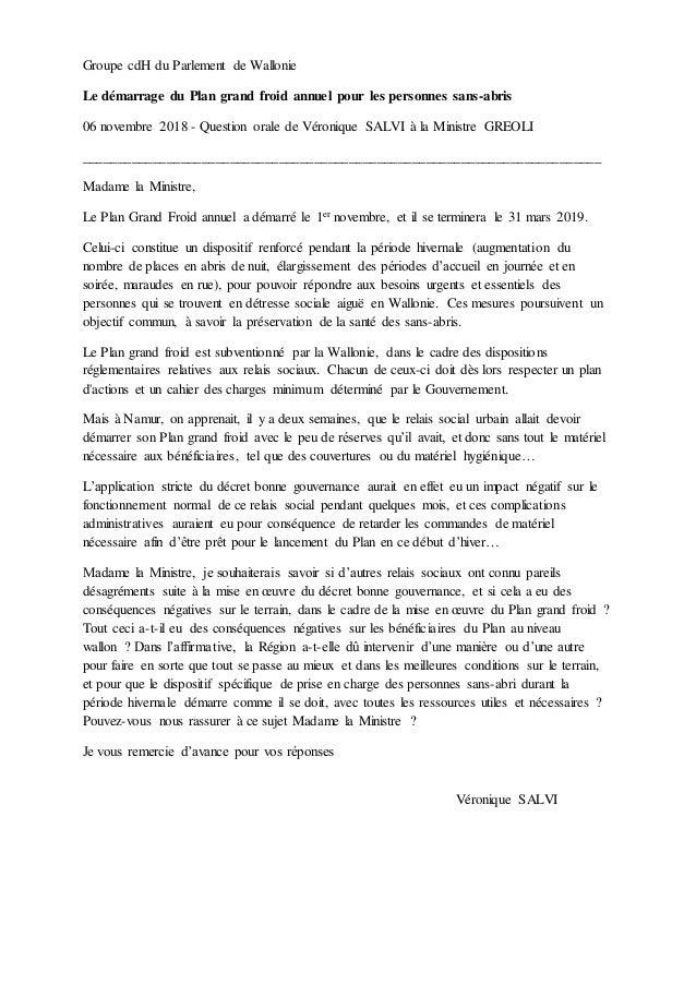 Groupe cdH du Parlement de Wallonie Le démarrage du Plan grand froid annuel pour les personnes sans-abris 06 novembre 2018...