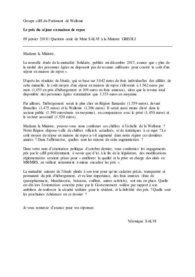 Groupe cdH du Parlement de Wallonie Le prix du séjour en maison de repos 09 janvier 2018 | Question orale de Mme SALVI à l...