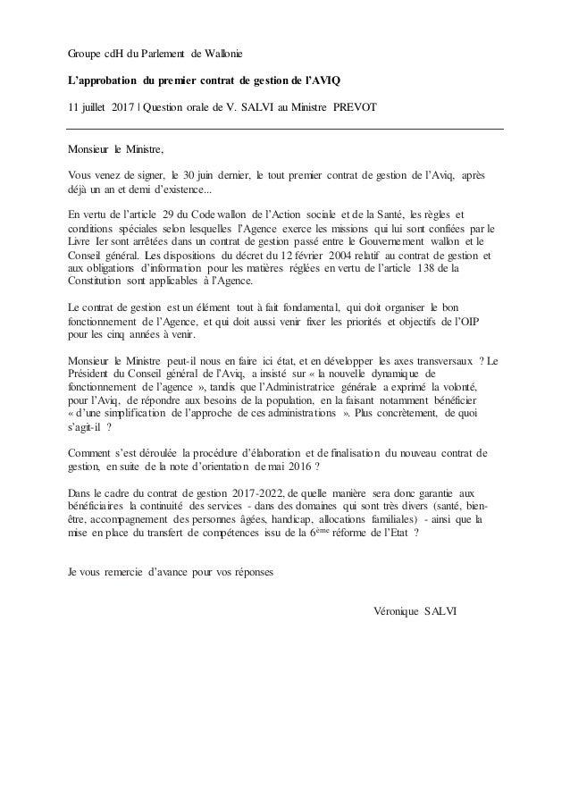 Groupe cdH du Parlement de Wallonie L'approbation du premier contrat de gestion de l'AVIQ 11 juillet 2017 | Question orale...