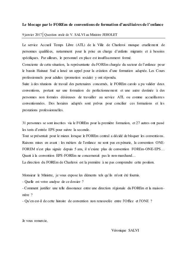 Le blocage par le FOREm de conventions de formation d'auxiliaires de l'enfance 9 janvier 2017│Question orale de V. SALVI a...