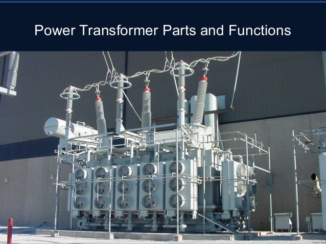 Power Transformer Parts and Functions