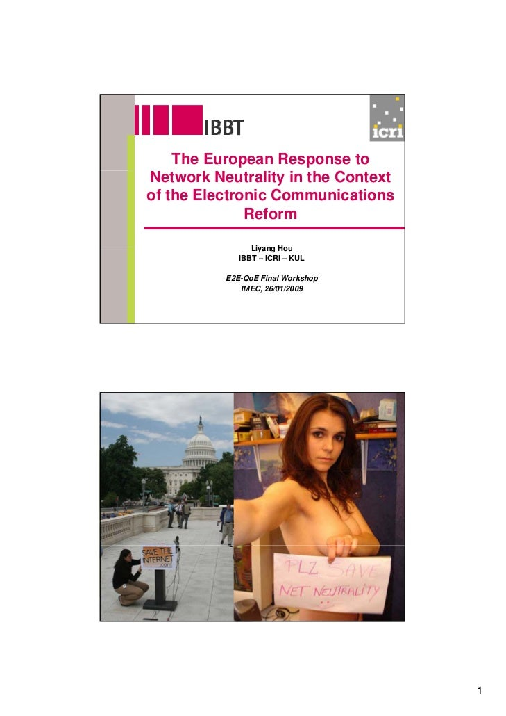 The European Response to Network Neutrality in the Context of the Electronic Communications               Reform          ...