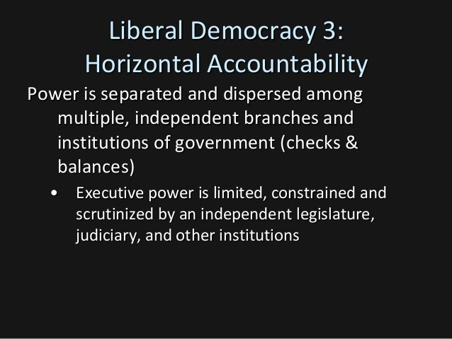 liberalism and democracy A definition of liberal democracy, particularly in how it applies to westminster parliamentary democracies such as australia.