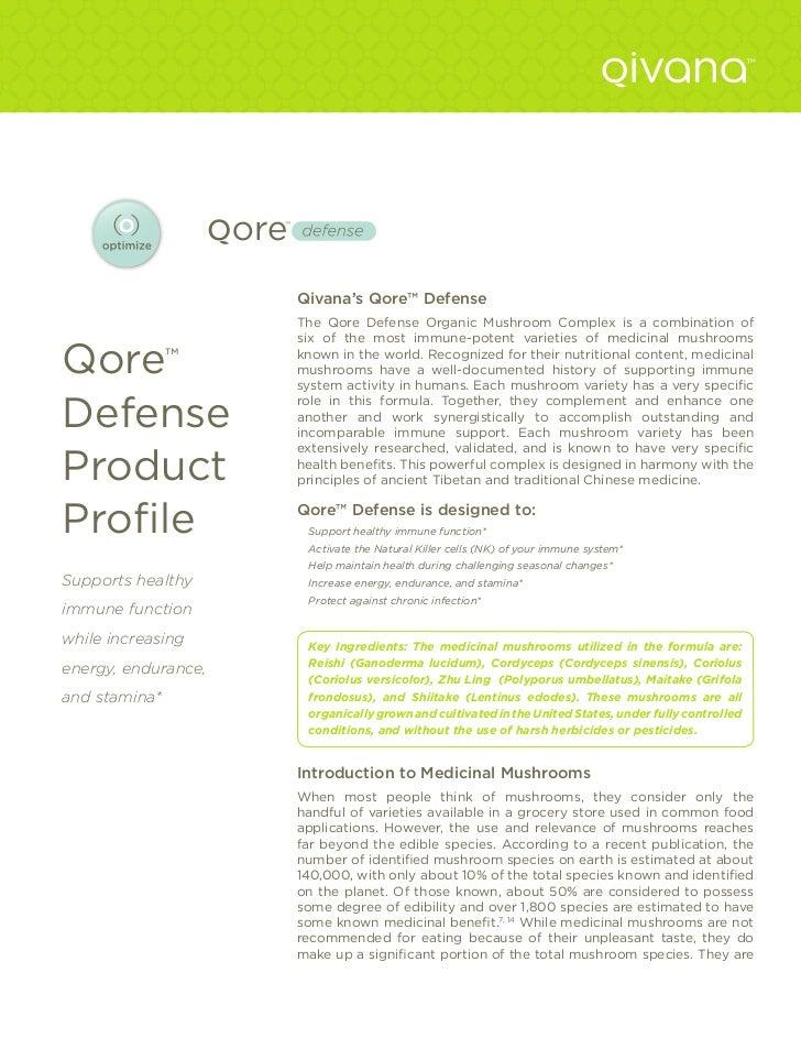 Qivana's Qore™ Defense                     The Qore Defense Organic Mushroom Complex is a combination of                  ...