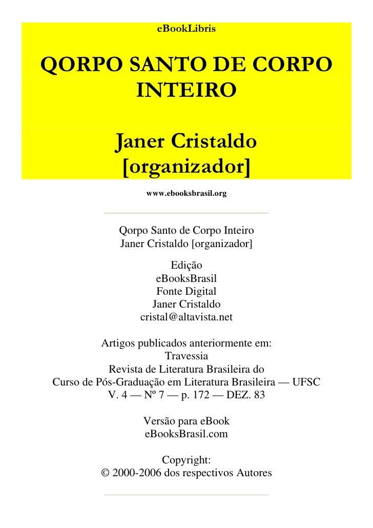 eBookLibris   QORPO SANTO DE CORPO        INTEIRO              Janer Cristaldo              [organizador]                 ...