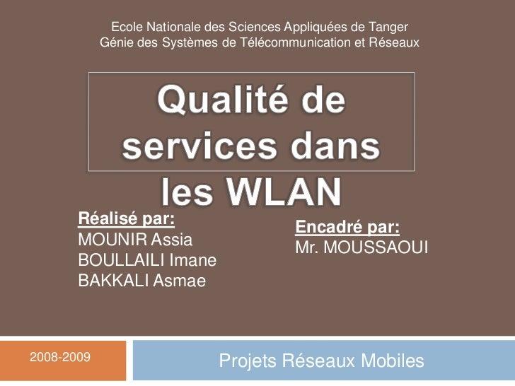 Ecole Nationale des Sciences Appliquées de Tanger            Génie des Systèmes de Télécommunication et Réseaux       Réal...