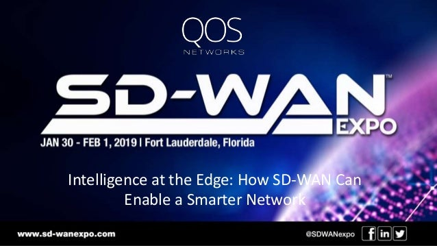 Intelligence at the Edge: How SD-WAN Can Enable a Smarter Network