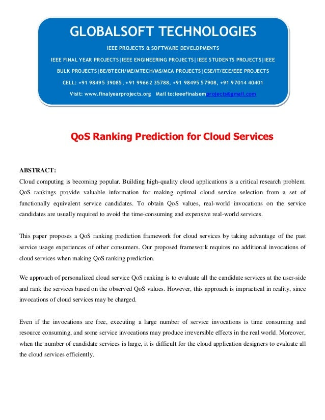 QoS Ranking Prediction for Cloud Services ABSTRACT: Cloud computing is becoming popular. Building high-quality cloud appli...