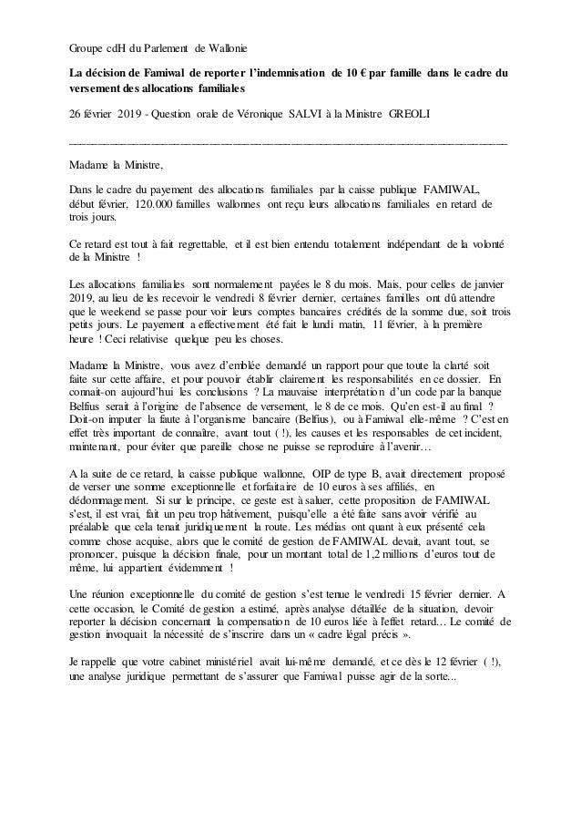 Groupe cdH du Parlement de Wallonie La décision de Famiwal de reporter l'indemnisation de 10 € par famille dans le cadre d...