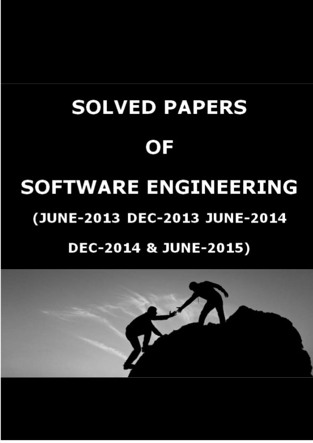 SOFTWARE ENGINEERING SOLVED PAPER JUNE - 2013 1-1 1a. What are the attributes of good software? (04 Marks) Ans: FOUR ATTRI...