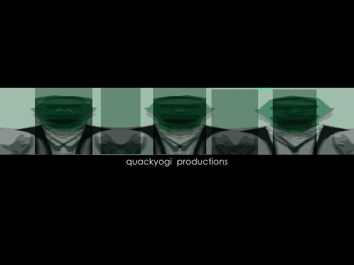 quackyogi  productions