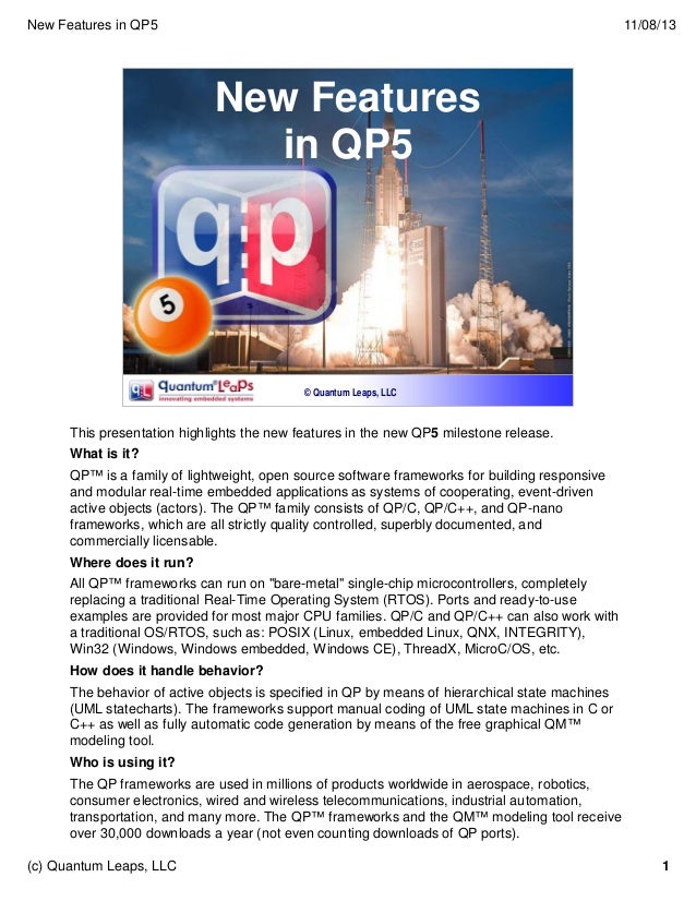 New Features in QP5  11/08/13  New Features in QP5  © Quantum Leaps, LLC  This presentation highlights the new features in...