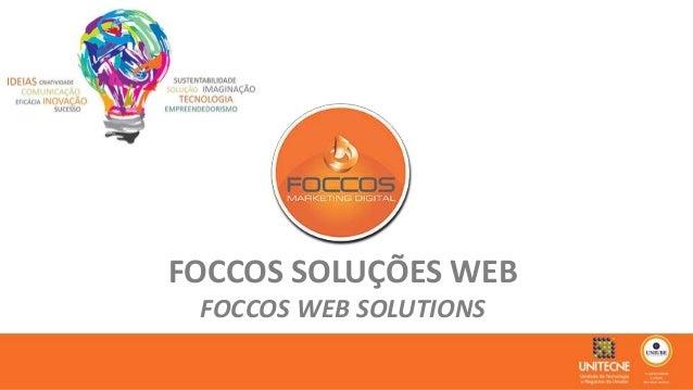 FOCCOS SOLUÇÕES WEB  FOCCOS WEB SOLUTIONS