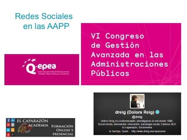 Técnico en Community Management y Redes Sociales © inesdi 2010 © Daniel Pérez 1 Redes Sociales en las AAPP