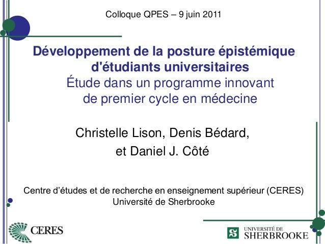 Développement de la posture épistémique d'étudiants universitaires Étude dans un programme innovant de premier cycle en mé...
