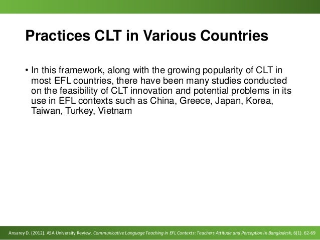 communicative language teaching in efl contexts A clear understanding of teaching in esl and efl requires understanding the origin of teachers of english to speakers of other languages (tesol), the greatest contributor to esl and efl.
