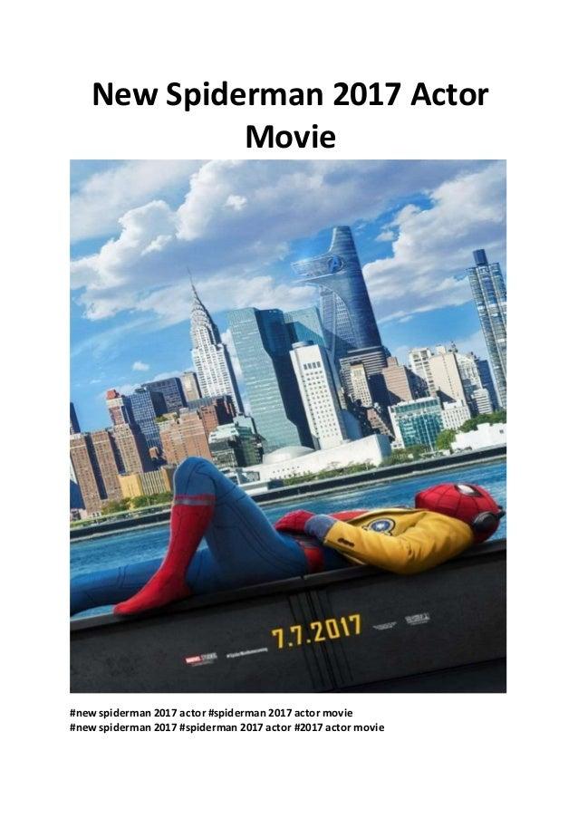 new spiderman 2017 actor movie | free online movies pro