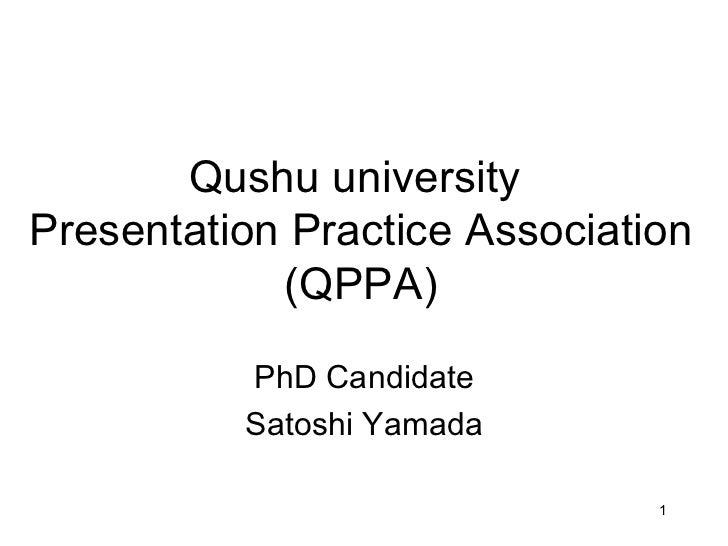 Qushu university  Presentation Practice Association (QPPA) PhD Candidate Satoshi Yamada