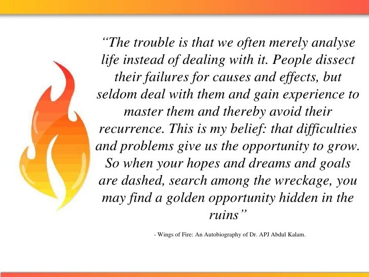"""The trouble is that we often merely analyse life instead of dealing with it. People dissect their failures for causes and..."