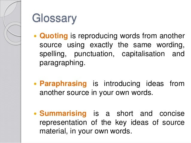 Quoting summarizing and paraphrasing sources