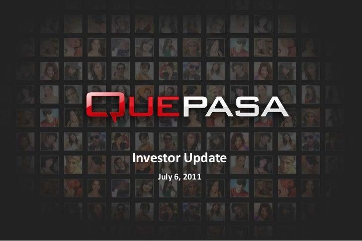 Investor Update<br />July 6, 2011<br />